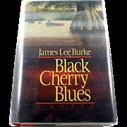 "=Signed 1st Edition= James Lee Burke: ""Black Cherry Blues"""