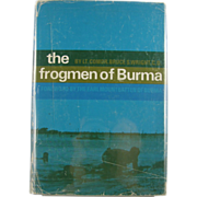 "=Signed 1st Edition= Earl Mountbatten: ""The Frogmen of Burma"""