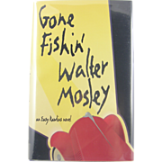 """=Signed 1st Edition= Walter Mosley: """"Gone Fishin'"""""""