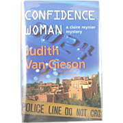 "=Signed 1st Edition= Judith Van Gieson: ""Confidence Woman"""