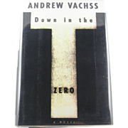 """=Signed 1st Edition= Andrew Vachss: """"Down in the Zero"""""""