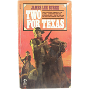 "=Signed 1st Edition= James Lee Burke: ""Two for Texas"" =Paperback="