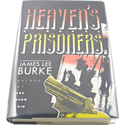 "=Signed 1st Edition= James Lee Burke: ""Heaven's Prisoners"" =Rare="