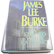 "=Signed 1st Edition= James Lee Burke: ""A Stained White Radiance"" =Rare="
