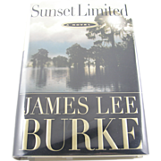 "=Signed 1st Edition= James Lee Burke: ""Sunset Limited"" =Scarce="