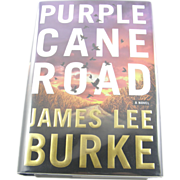 "=Signed 1st Edition= James Lee Burke: ""Purple Cane Road"" =Scarce="