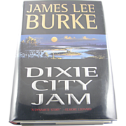 "=Signed 1st Edition= James Lee Burke: ""Dixie City Jam"" =Scarce="