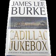 "=Signed 1st Edition= James Lee Burke: ""Cadillac Jukebox"" =Scarce="
