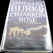 """=Signed 1st Edition= James Lee Burke: """"Cimarron Rose"""" =Scarce="""
