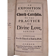 Rare Book: An Exposition on the Church Catechism or the Practice of Devine Love, Dated 1686.