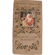 Amazing little French Book: Un Petit Livre De Sagesse, Hand laid image on cover!