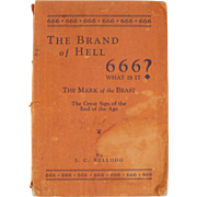 Rare Book: 666 or The Brand of Hell, The Mark of the Beast, by J. C. Kellogg