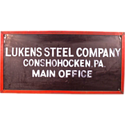 Amazing Original Lukens Steel Office Sign. Museum Piece!