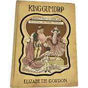 "RARE 1916 Hard Back Elizabeth Gordon ""King Gumdrop: Neddie's Visit to Candyland"" Children's book Illustrated by Hazel Frazee (OTH10202)"