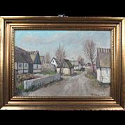 Wonderful Collectible Original Dutch Oil Painting Village by Well Listed Danish Artist Theodor Ulrichsen (1905-1970)