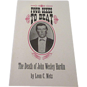 Collectible soft back 9 page The Death of John Wesley Hardin by signed by Leon C. Metz