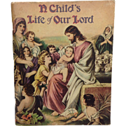 Saalfield: A Child's Life of Our Lord