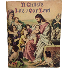 Saalfield: A Child's Life of Our Lord - Red Tag Sale Item