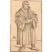 Original Lucas Cranach II ( the younger) Woodcut of Martin Luther 1546