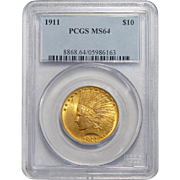 1911 Pcgs MS64 $10 Indian Gold
