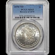 1878 7TF Reverse of 1879 Pcgs MS65 Morgan Dollar