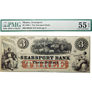 1860's PMG 55 EPQ $3 Maine, Searsport Obsolete Banknote