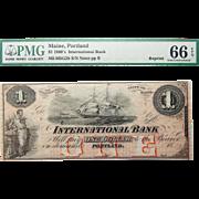 1860's PMG 66 EPQ $1 Maine, Portland Obsolete Banknote