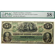 1872 PMG 58 EPQ $5 South Carolina, Columbia Obsolete Banknote