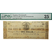 1862 PMG 25 $1 Virginia, Portsmouth Obsolete Banknote