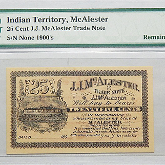 1900's 25 Cent Indian Territory, McAlester Obsolete Trade Note PMG 66 EPQ