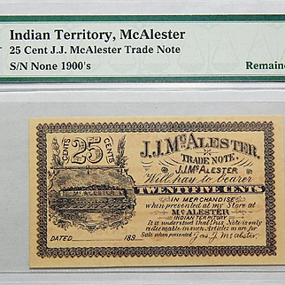 1900's 25 Cent Indian Territory, McAlester Obsolete Trade Note PMG 65 EPQ