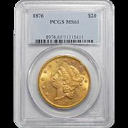 1876 Pcgs MS61 $20 Liberty Head Gold
