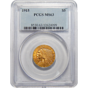 1915 Pcgs MS63 $5 Indian Gold