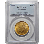 1908 Pcgs MS62 $10 No Motto Indian Gold