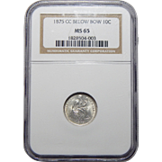 1875-CC Ngc MS65 Mintmark Below Seated Liberty Dime