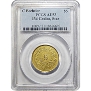 C Bechtler $5 K-20 134 Grains, Star AU53 Pcgs