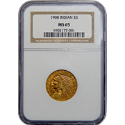 1908 NGC MS65 $5 Indian Gold