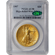 1907 Pcgs/Cac AU58 $20 High Relief-Wire Edge St Gaudens