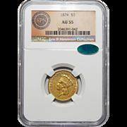 1874 Ngc/Cac AU55 $3 Gold