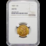 1837 Ngc AU55 $5 Classic Head Gold