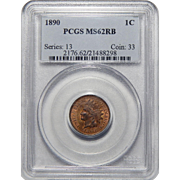 1890 Pcgs MS62RB Indian Head Cent