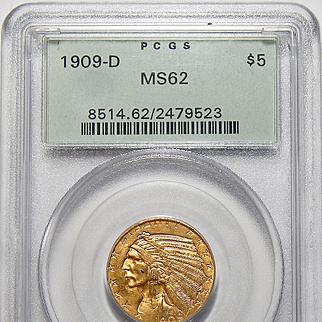 1909-D Pcgs MS62 $5 Indian Gold
