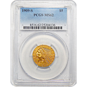 1909-S Pcgs MS62 $5 Indian Gold