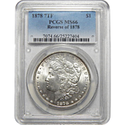 1878 7TF Reverse of 1878 Pcgs MS66 Morgan Dollar