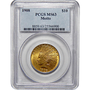 1908 Pcgs MS63 $10 Motto Indian Gold