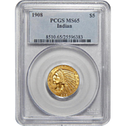 1908 Pcgs MS65 $5 Indian Gold