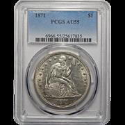 1871 Pcgs AU55 Liberty Seated Dollar