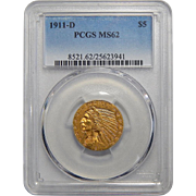 1911-D Pcgs MS62 $5 Indian Gold