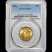 1906 Pcgs MS65 $5 Liberty Head Gold