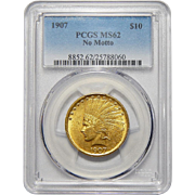 1907 Pcgs MS62 $10 No Motto Indian Gold